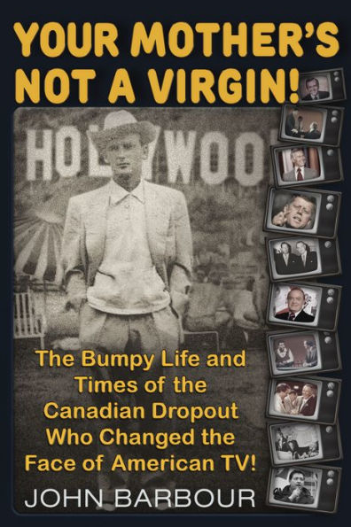 """John Barbour """"Your Mother's Not a Virgin!"""" Book Signing in April"""